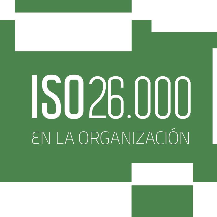 Inicia hoy el camino de la ISO 26.000 en tu organización!